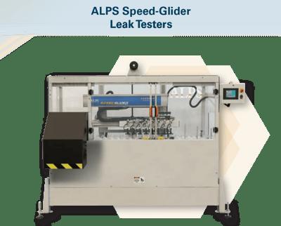 ALPS Speed-Glider  Leak Testers